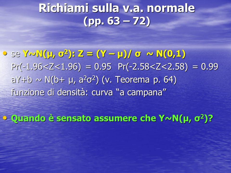 Richiami sulla v.a. normale (pp. 63 – 72)