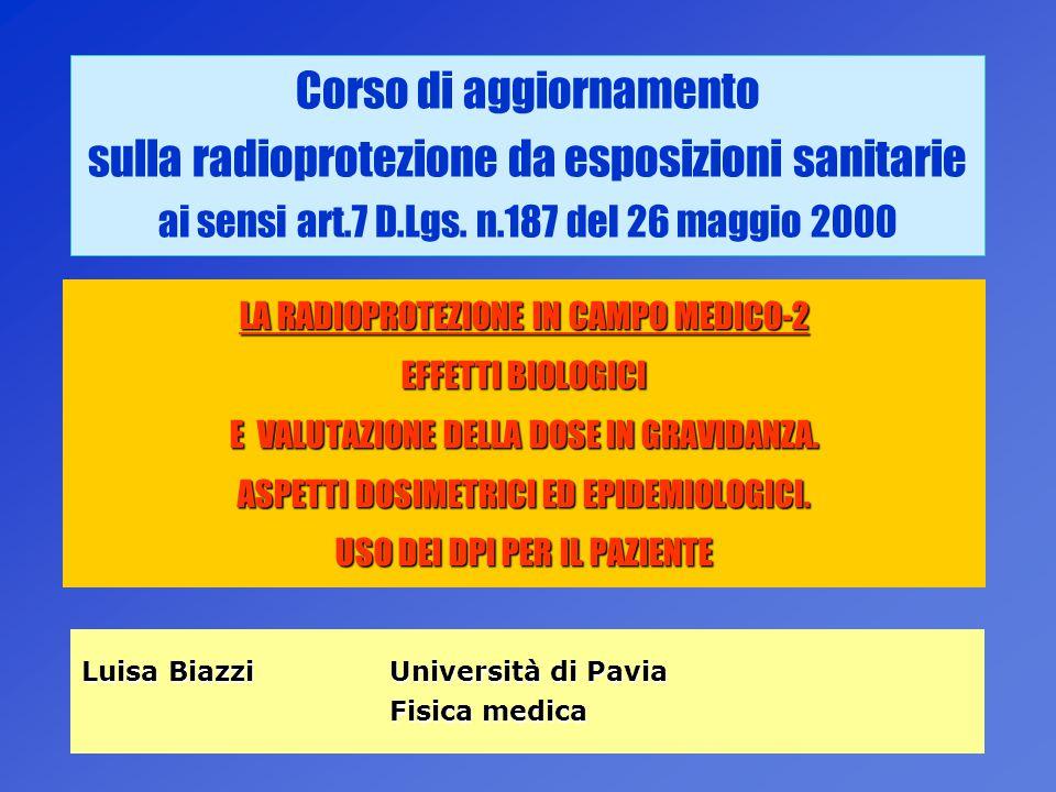 Corso di aggiornamento sulla radioprotezione da esposizioni sanitarie ai sensi art.7 D.Lgs. n.187 del 26 maggio 2000