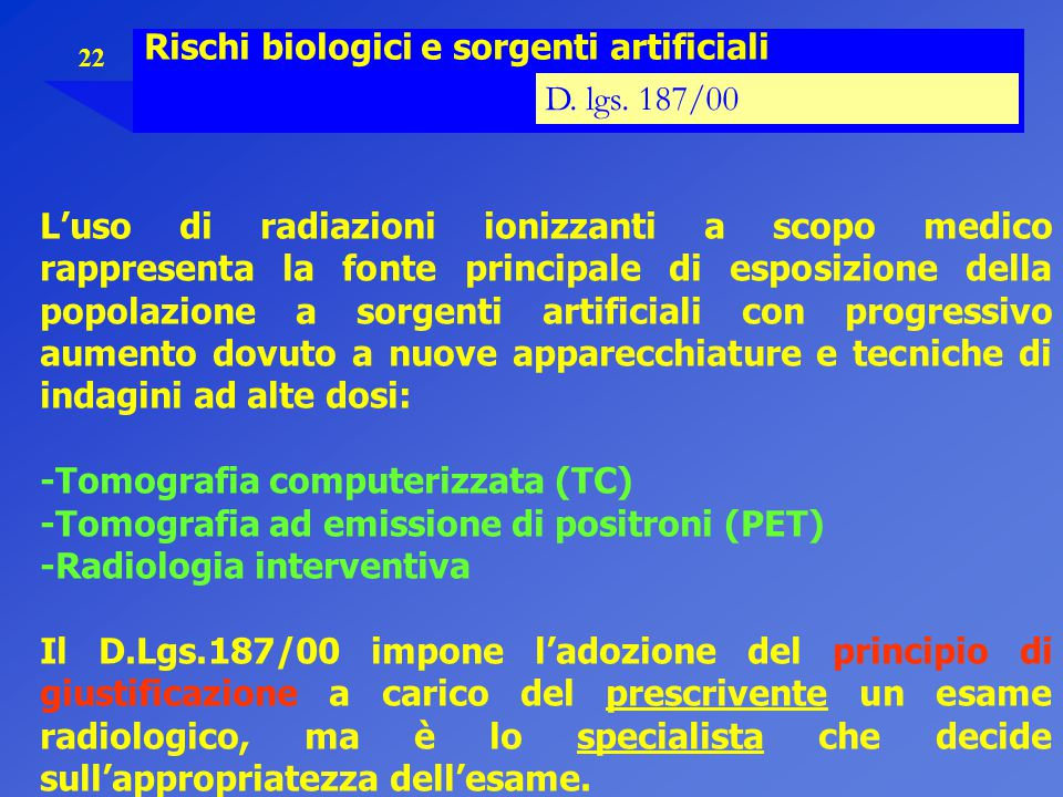 Rischi biologici e sorgenti artificiali