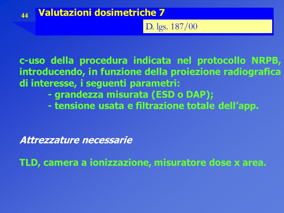 Valutazioni dosimetriche 7