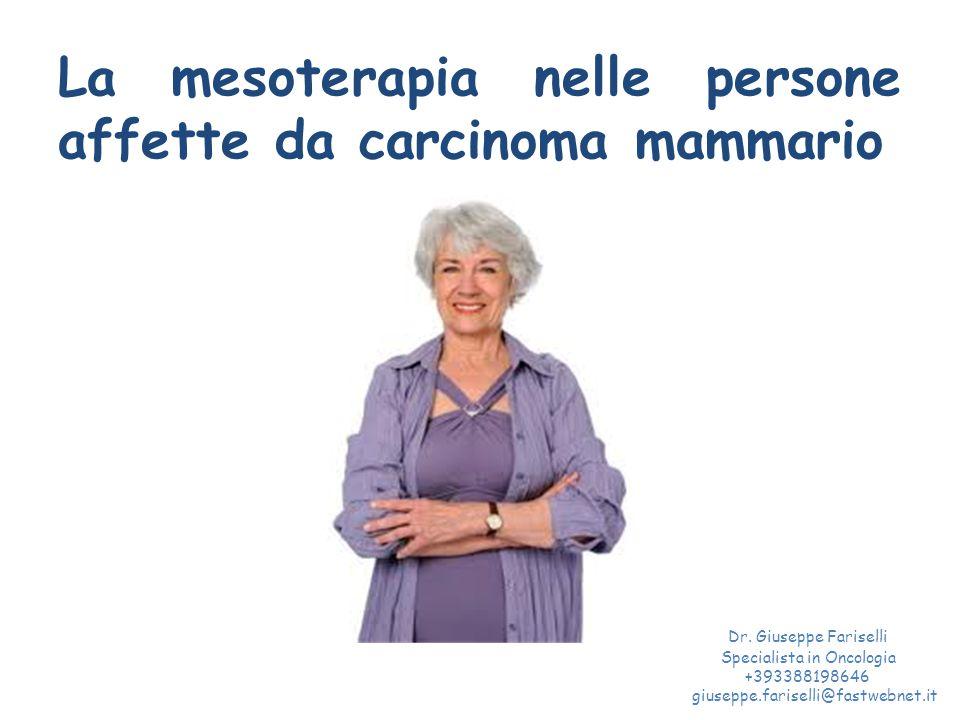 La mesoterapia nelle persone affette da carcinoma mammario