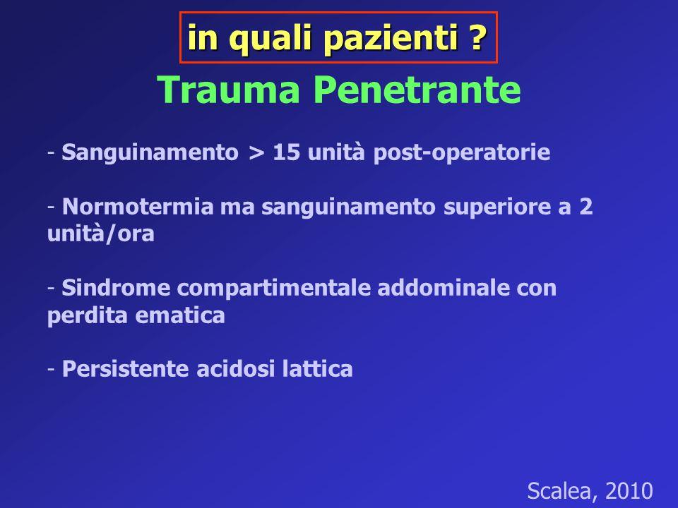 Trauma Penetrante in quali pazienti