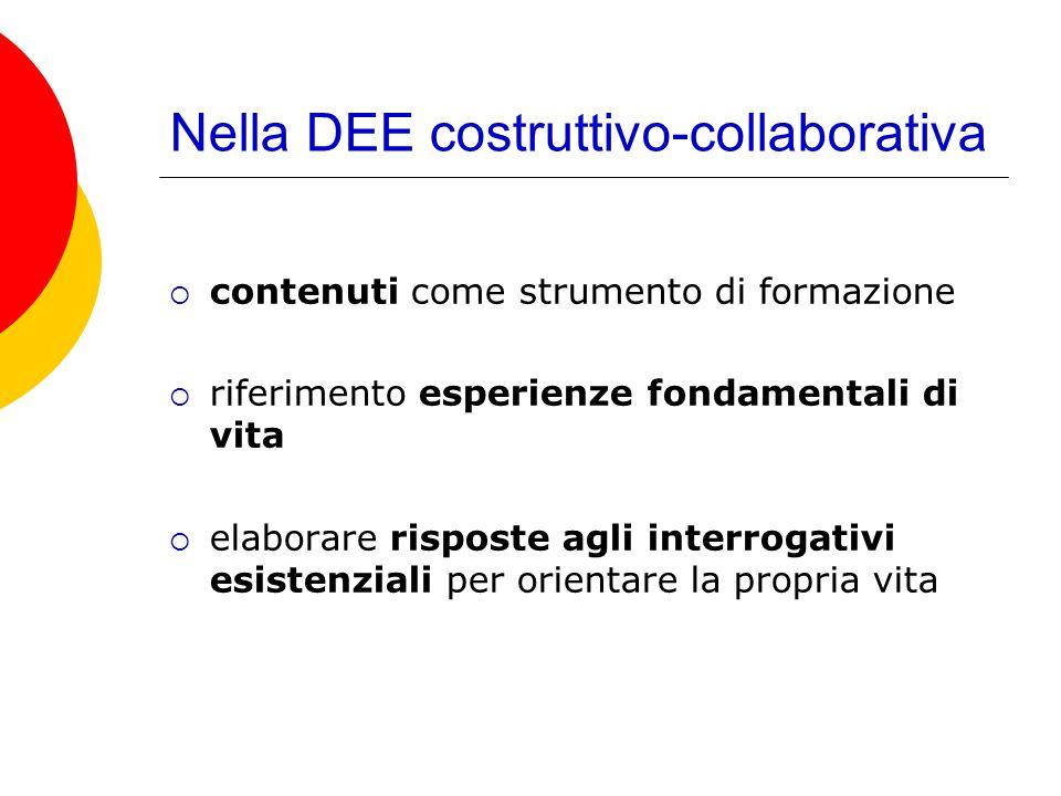 Nella DEE costruttivo-collaborativa