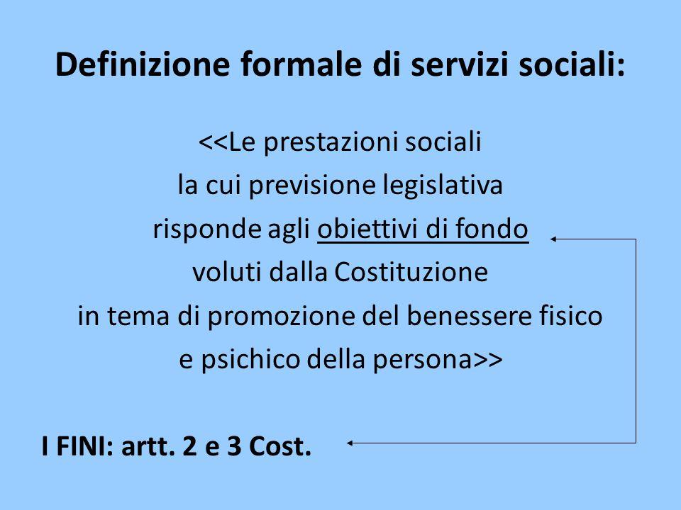 Definizione formale di servizi sociali: