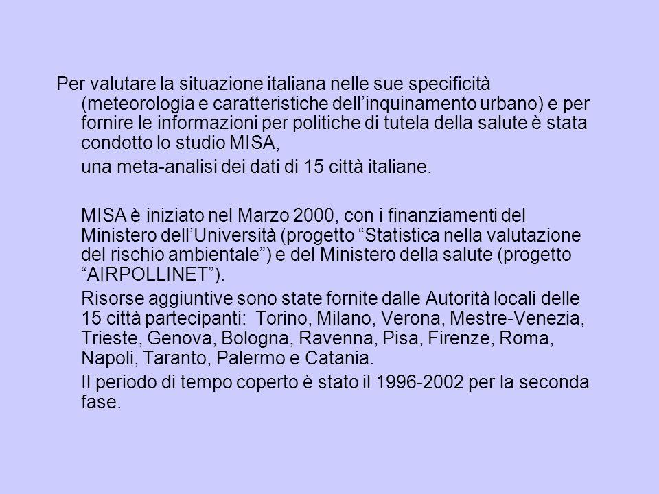 Per valutare la situazione italiana nelle sue specificità (meteorologia e caratteristiche dell'inquinamento urbano) e per fornire le informazioni per politiche di tutela della salute è stata condotto lo studio MISA,