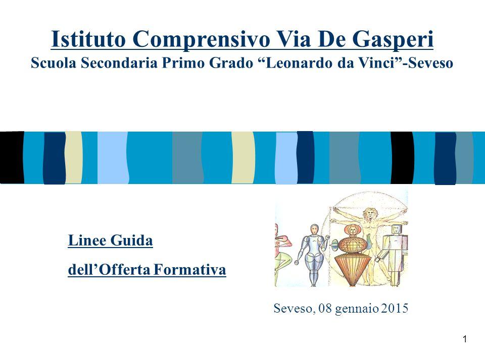 Istituto Comprensivo Via De Gasperi Scuola Secondaria Primo Grado Leonardo da Vinci -Seveso