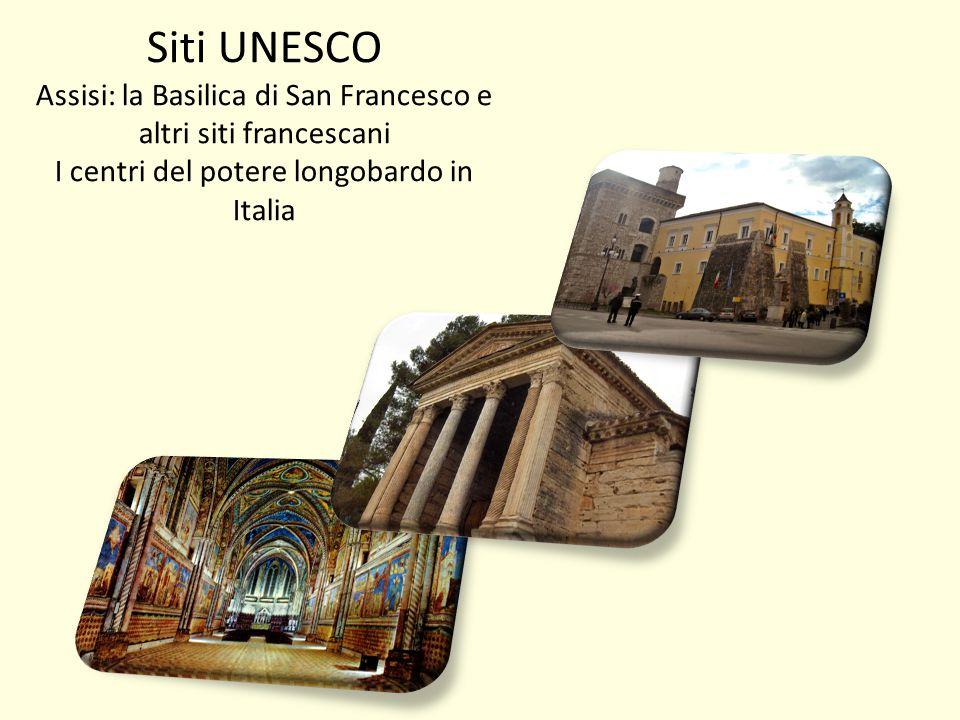 Siti UNESCO Assisi: la Basilica di San Francesco e altri siti francescani.