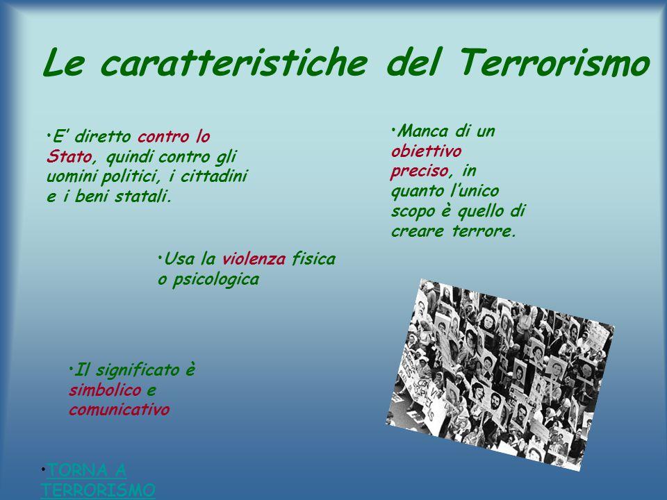 Le caratteristiche del Terrorismo