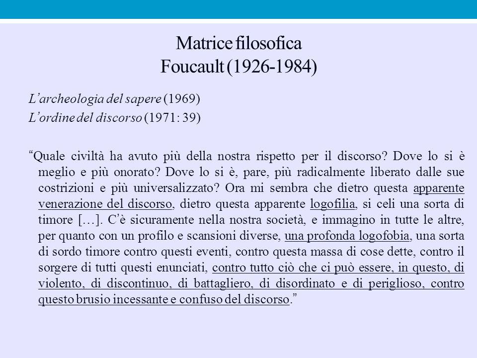 Matrice filosofica Foucault (1926-1984)