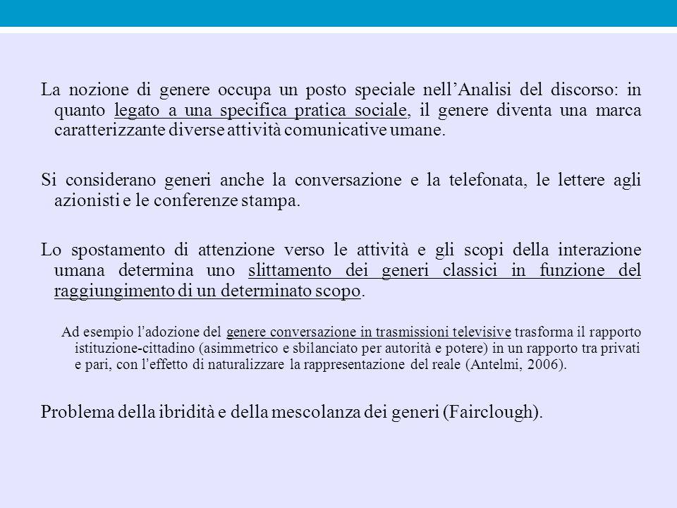 Problema della ibridità e della mescolanza dei generi (Fairclough).