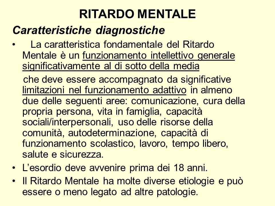 RITARDO MENTALE Caratteristiche diagnostiche