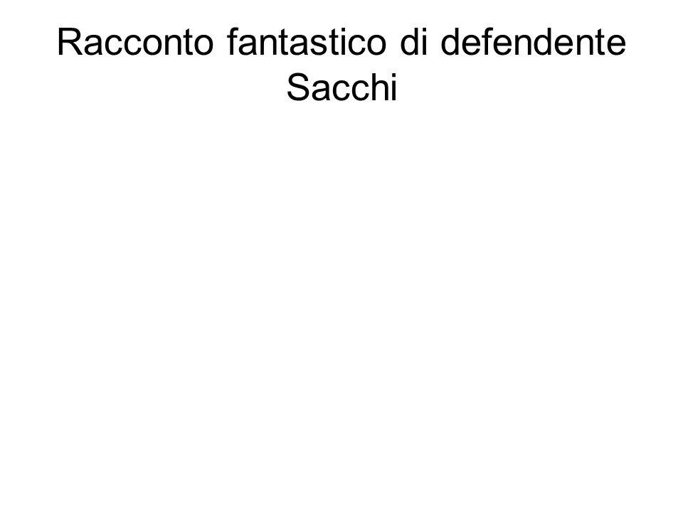 Racconto fantastico di defendente Sacchi