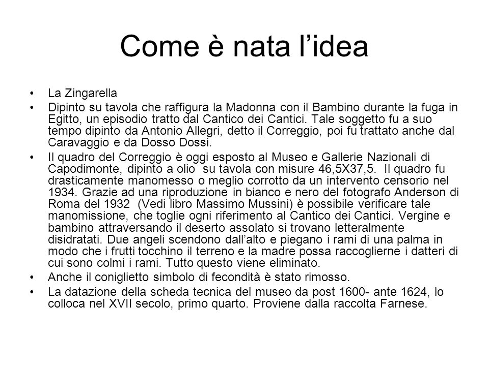 Come è nata l'idea La Zingarella
