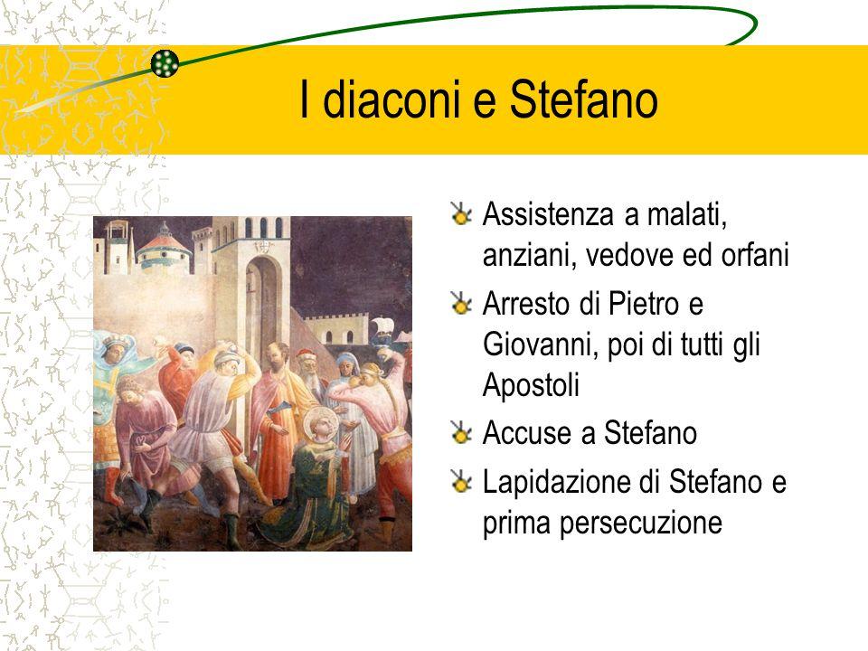 I diaconi e Stefano Assistenza a malati, anziani, vedove ed orfani