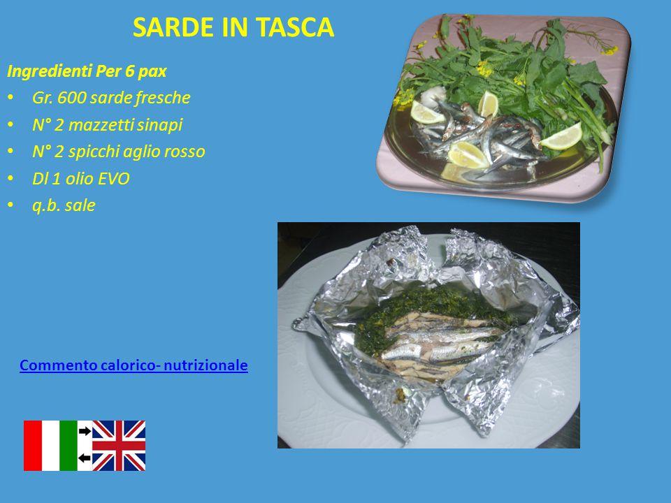 SARDE IN TASCA Ingredienti Per 6 pax Gr. 600 sarde fresche