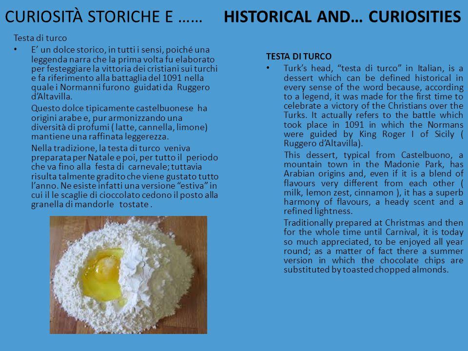 CURIOSITÀ STORICHE E …… HISTORICAL AND… CURIOSITIES