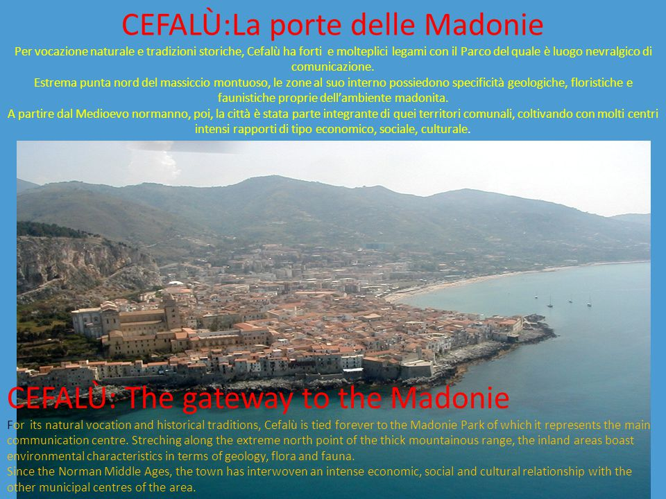 CEFALÙ: The gateway to the Madonie
