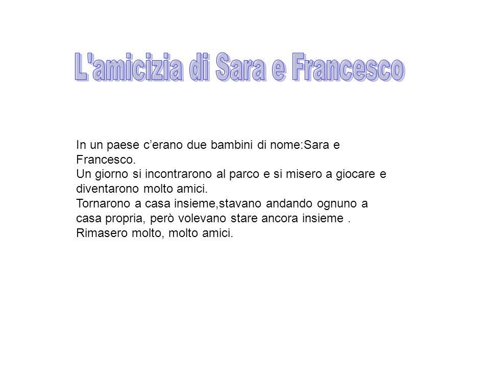 L amicizia di Sara e Francesco