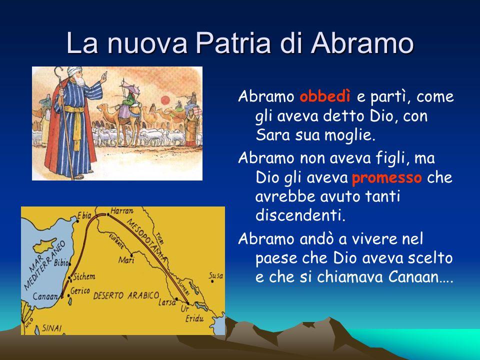 La nuova Patria di Abramo