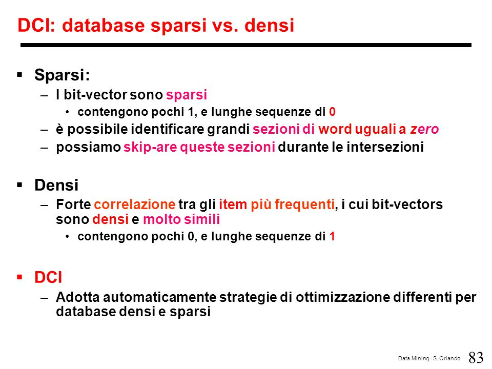 DCI: database sparsi vs. densi