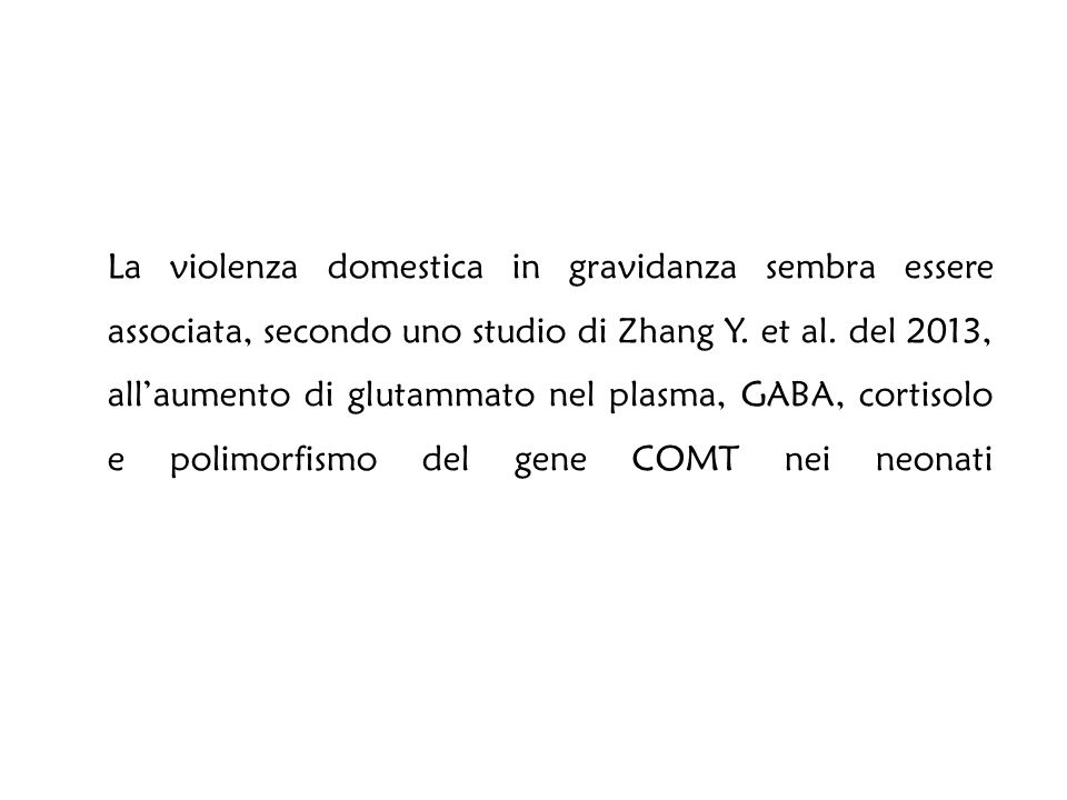 La violenza domestica in gravidanza sembra essere associata, secondo uno studio di Zhang Y.