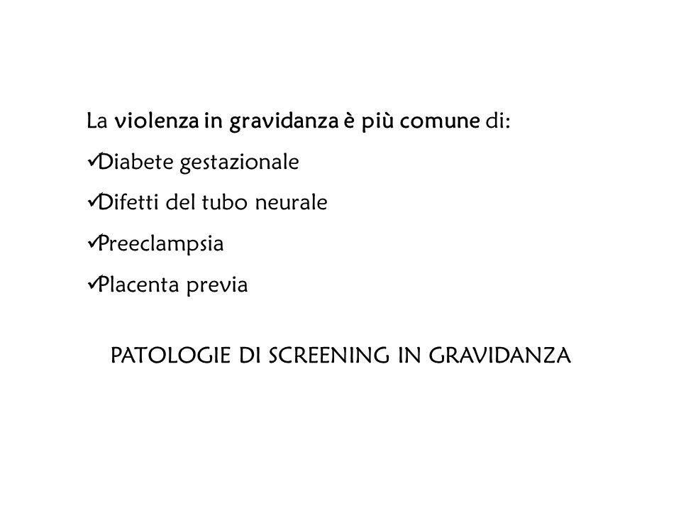 PATOLOGIE DI SCREENING IN GRAVIDANZA