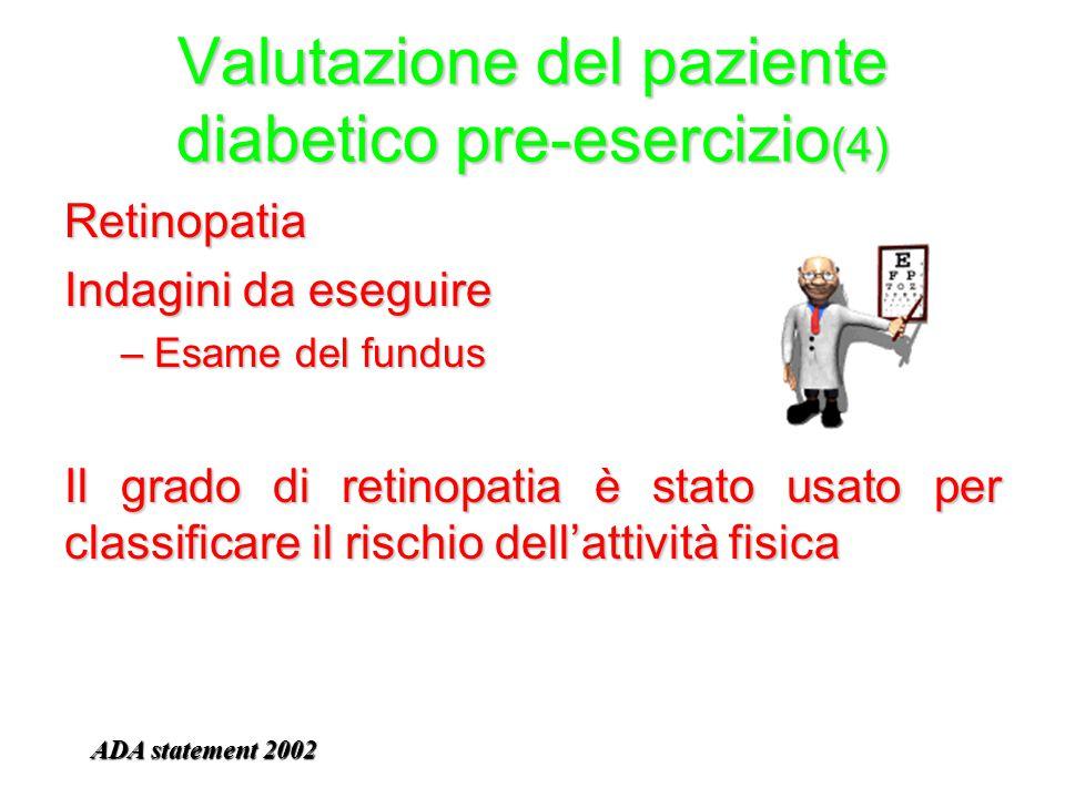 Valutazione del paziente diabetico pre-esercizio(4)
