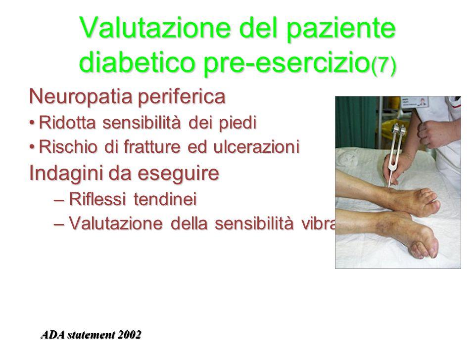 Valutazione del paziente diabetico pre-esercizio(7)