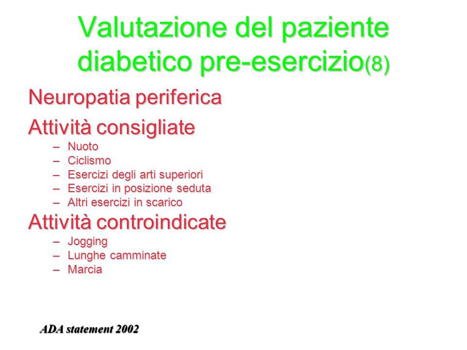 Valutazione del paziente diabetico pre-esercizio(8)