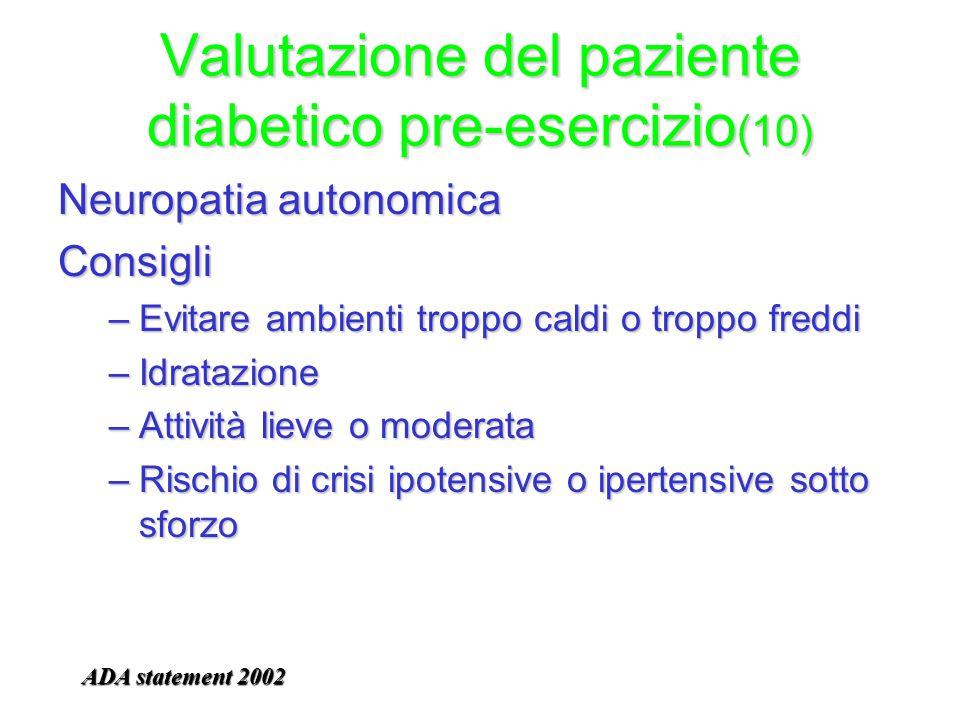 Valutazione del paziente diabetico pre-esercizio(10)
