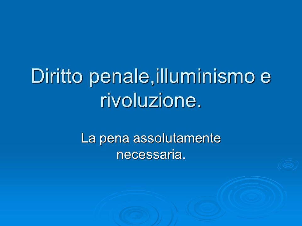 Diritto penale,illuminismo e rivoluzione.