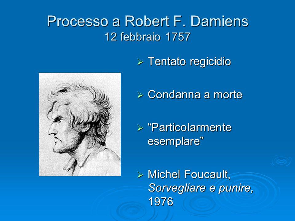 Processo a Robert F. Damiens 12 febbraio 1757