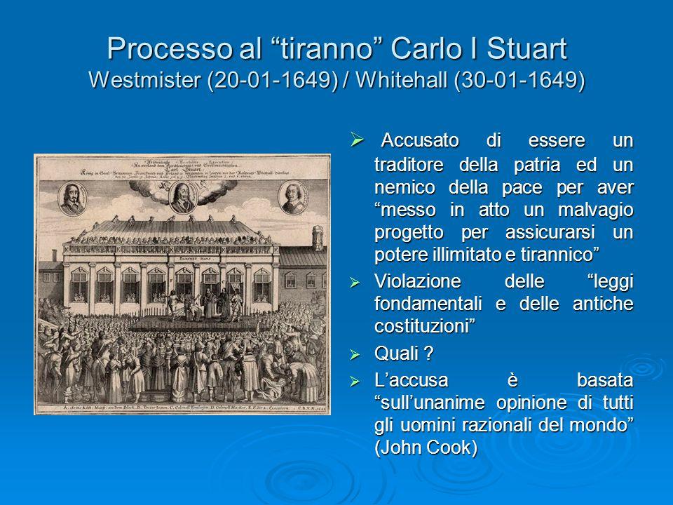 Processo al tiranno Carlo I Stuart Westmister (20-01-1649) / Whitehall (30-01-1649)