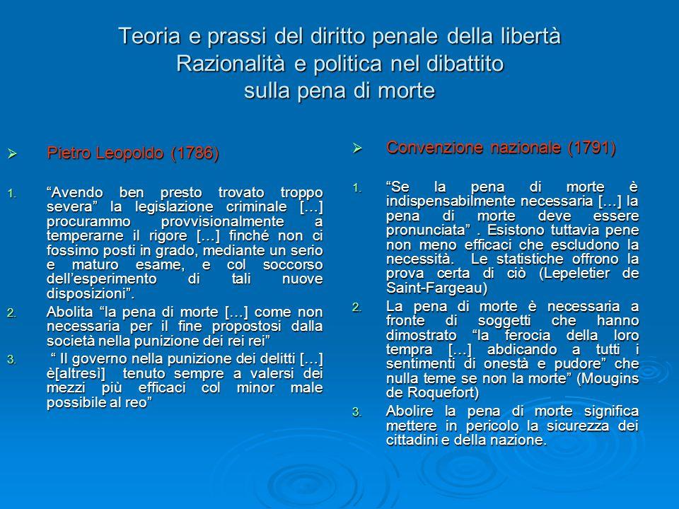 Teoria e prassi del diritto penale della libertà Razionalità e politica nel dibattito sulla pena di morte