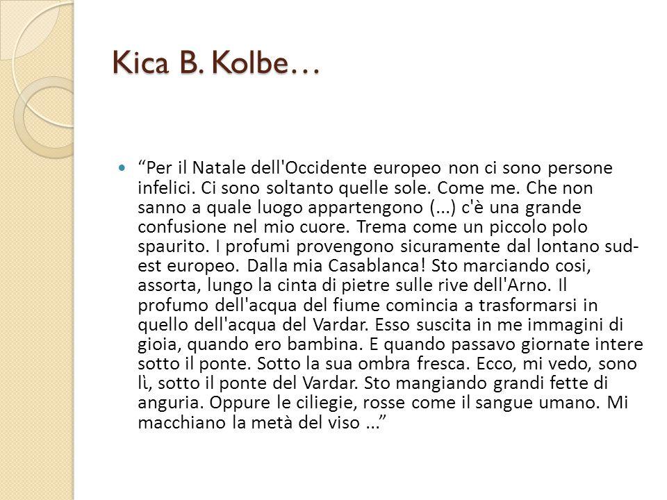 Kica B. Kolbe…