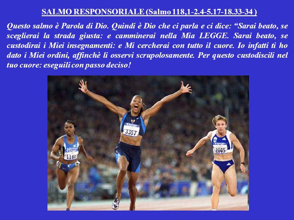 SALMO RESPONSORIALE (Salmo 118,1-2.4-5.17-18.33-34 )