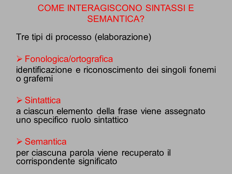 COME INTERAGISCONO SINTASSI E SEMANTICA