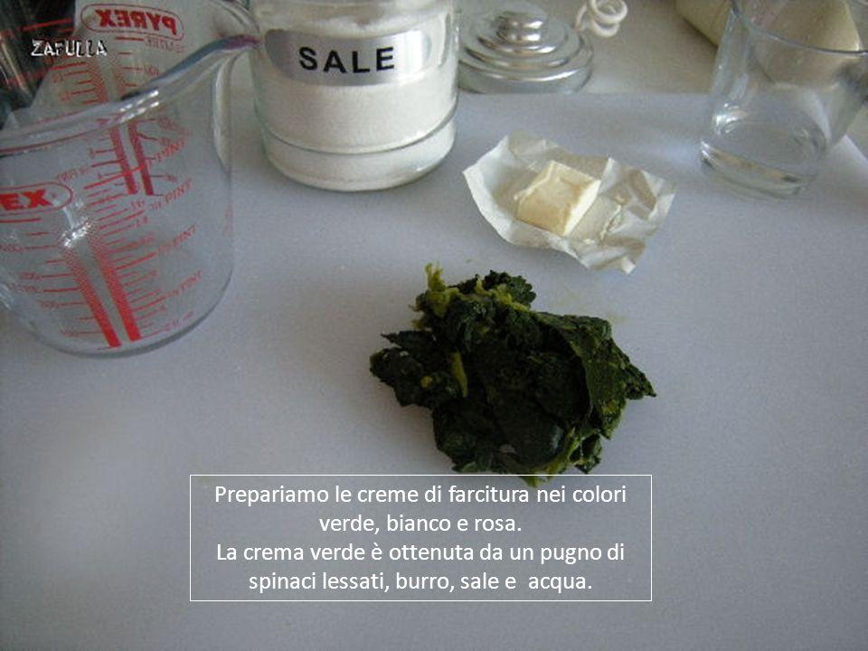 Prepariamo le creme di farcitura nei colori verde, bianco e rosa.