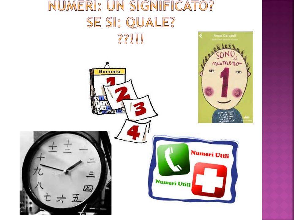 Numeri: un significato Se si: quale !!!