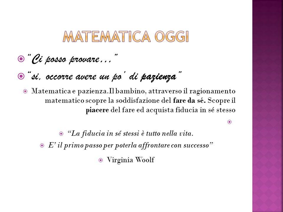 Matematica oggi Ci posso provare…