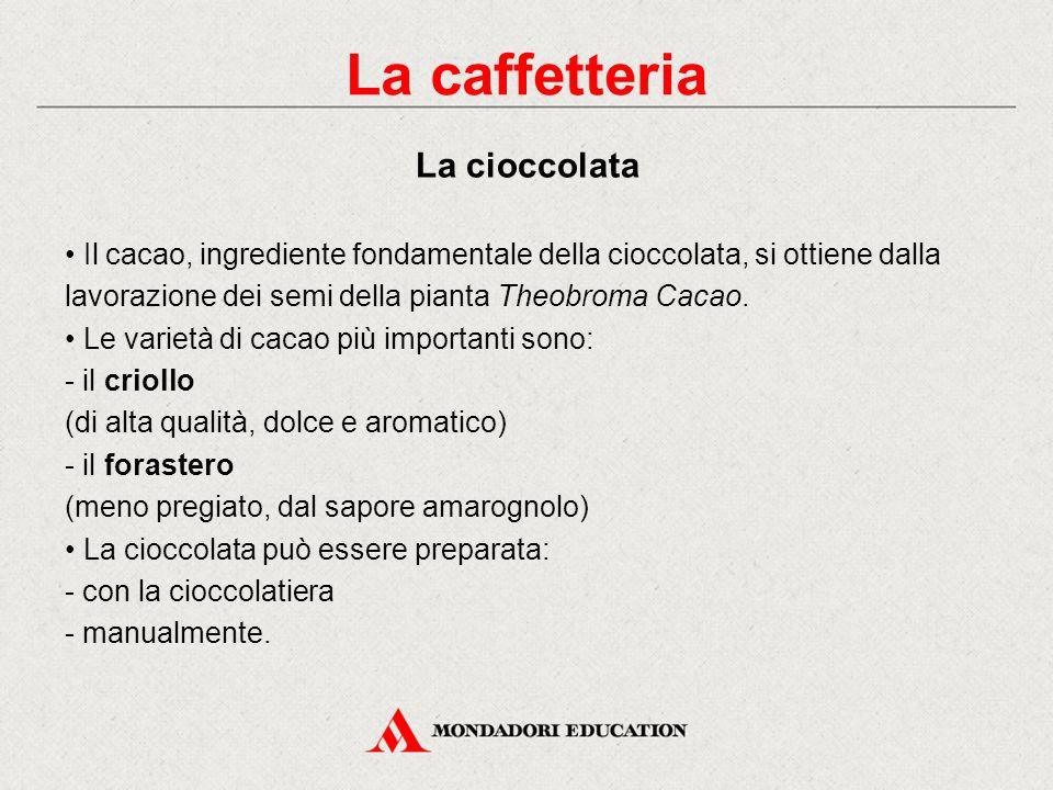 La caffetteria La cioccolata