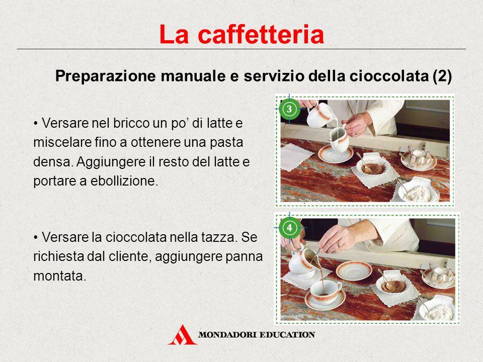 La caffetteria Preparazione manuale e servizio della cioccolata (2)
