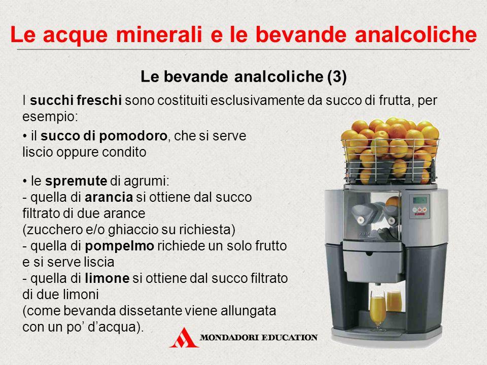 Le acque minerali e le bevande analcoliche