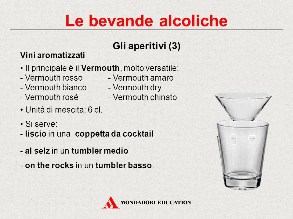 Le bevande alcoliche Gli aperitivi (3) Vini aromatizzati
