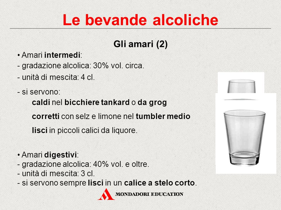 Le bevande alcoliche Gli amari (2) • Amari intermedi: