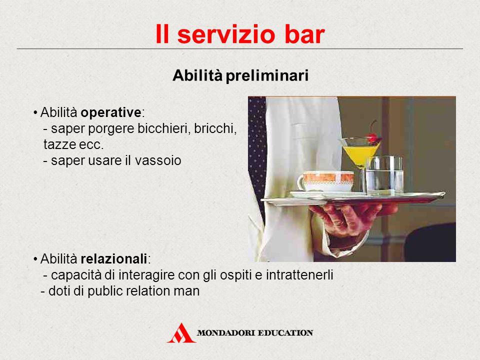 Il servizio bar Abilità preliminari Abilità operative: