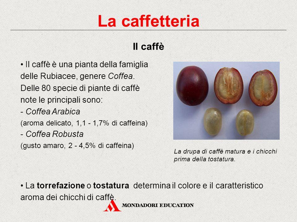 La caffetteria Il caffè