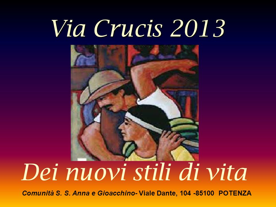 Comunità S. S. Anna e Gioacchino- Viale Dante, 104 -85100 POTENZA