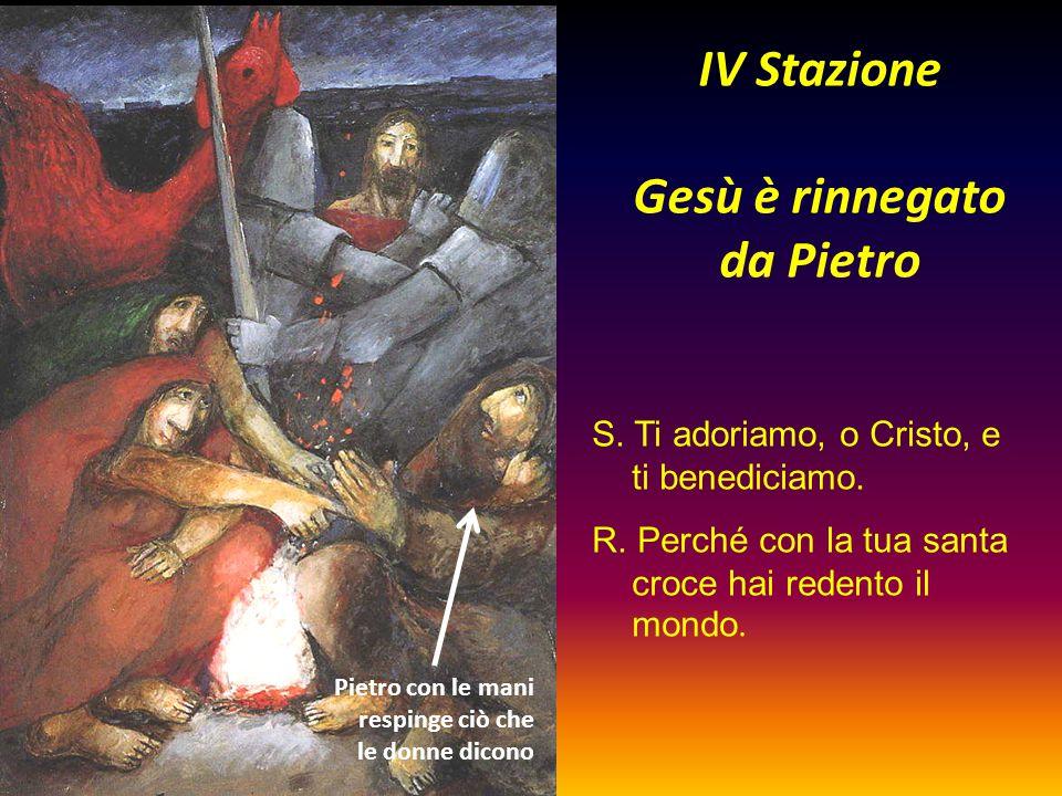 IV Stazione Gesù è rinnegato da Pietro