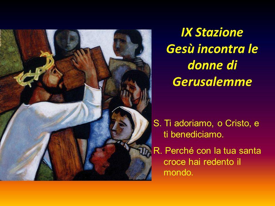 IX Stazione Gesù incontra le donne di Gerusalemme